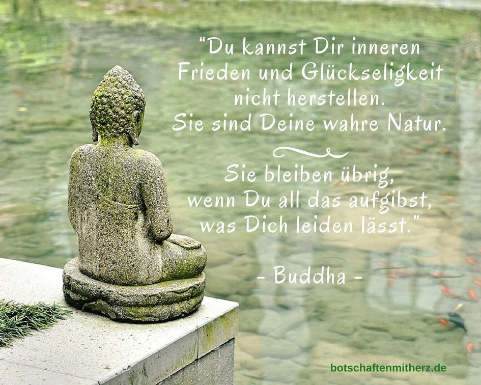 Du kannst dir inneren Frieden und Glueckseligkeit... Buddha