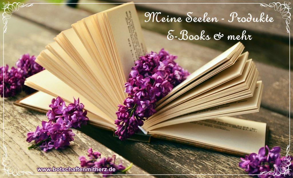 Meine Seelen-Produkte - www.botschaftenmitherz.de Ursula Thomas