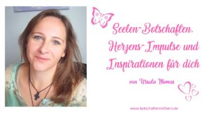 Blog Seelenbotschaften Herzens Impulse Inspirationen