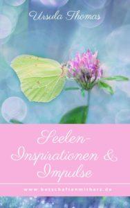 Seelenimpulse Inspirationen