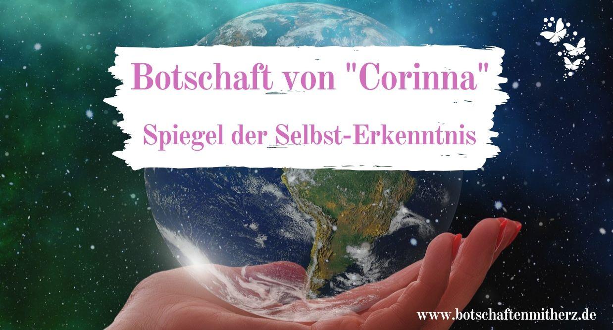 """Botschaft von """"Corinna"""" – Spiegel der Selbst-Erkenntnis"""