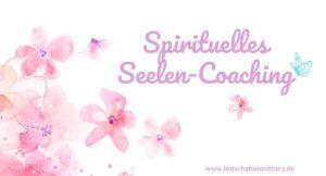 Spirituelles Seelen Coaching